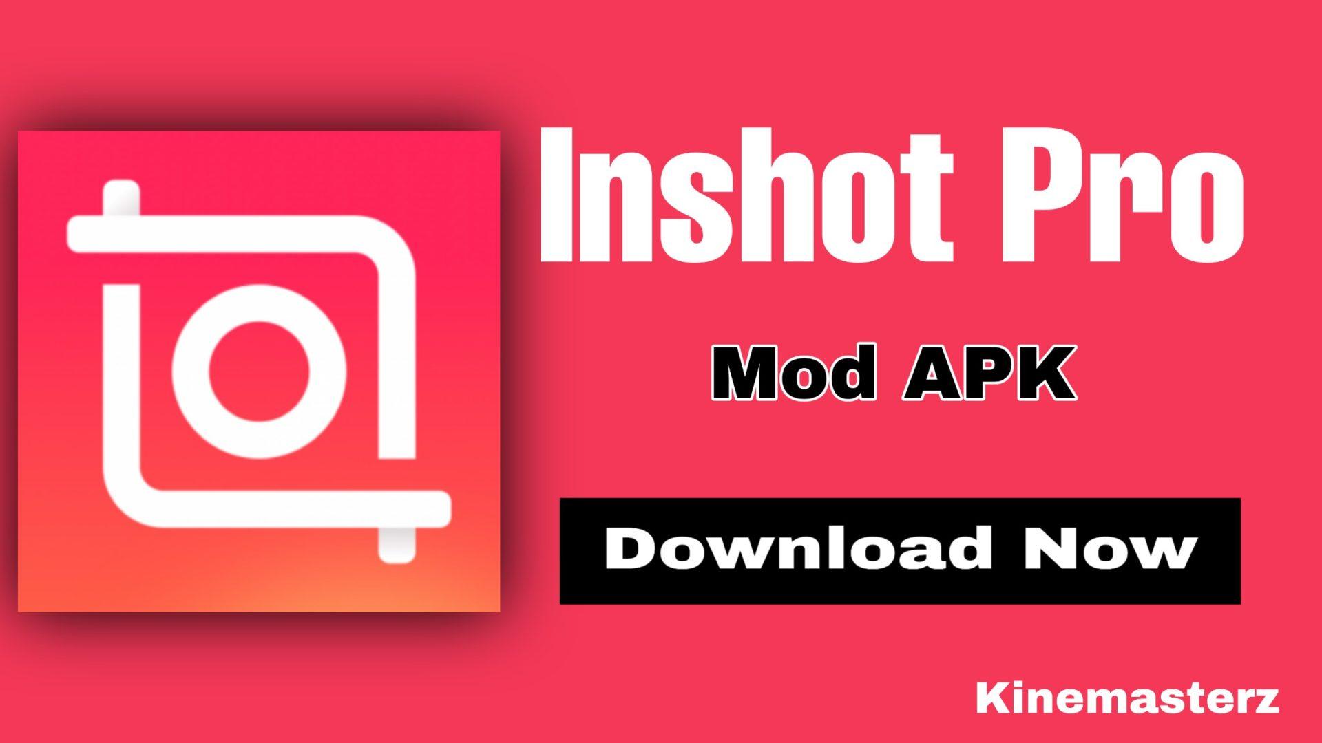 InShot Pro Apk v1.740.1328 Download (Mod, No Watermark)