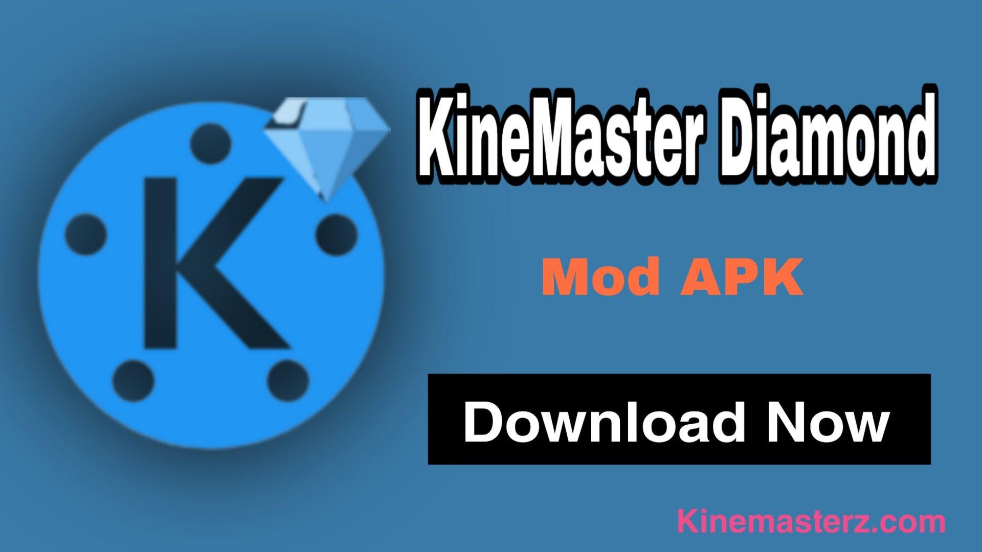KineMaster Diamond APK (v5.1.14) Download (No Watermark)
