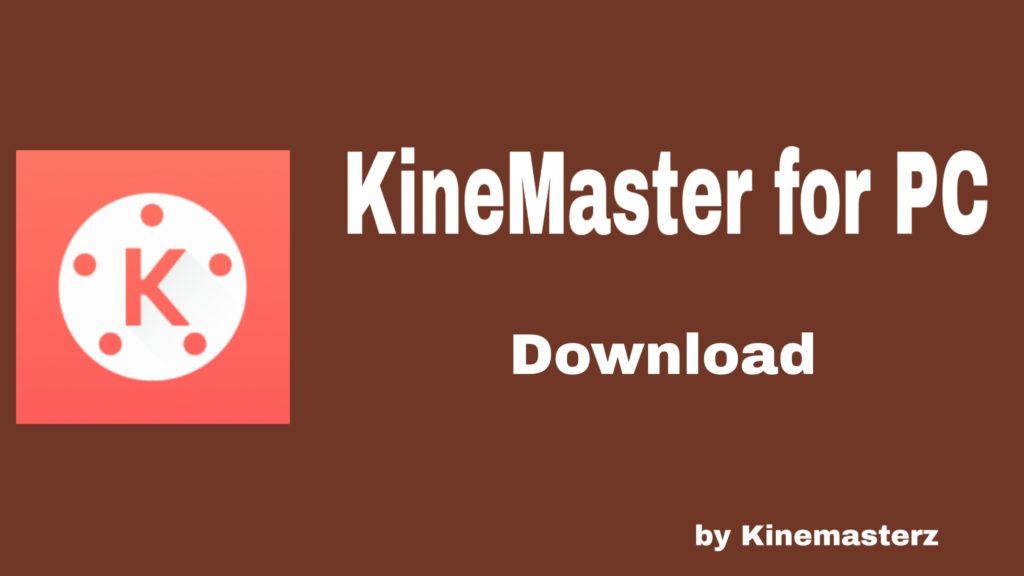 KineMaster for PC